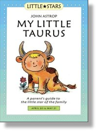 My Little Aries: A Parents Guide to the Little Star of the Family (Little Stars)